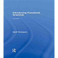 Introducing Functional Grammar (English Edition)