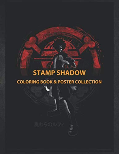Coloring Book & Poster Collection: Stamp Shadow Captain Monkey Anime & Manga