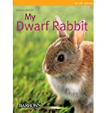 img - for [(My Dwarf Rabbit )] [Author: Monika Wegler] [Jan-2008] book / textbook / text book