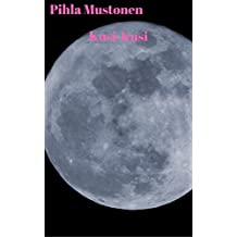 Kusi-Kusi (Finnish Edition)