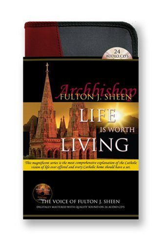Life is Worth Living-24 CD Audiobook-Catholic Answers-Anxiety-Divine Mercy-Beyond Good and Evil-Eternity for Men-Jesus Christ-Healing-God is Not ... Church and Science-Catholic Mass-Catechism