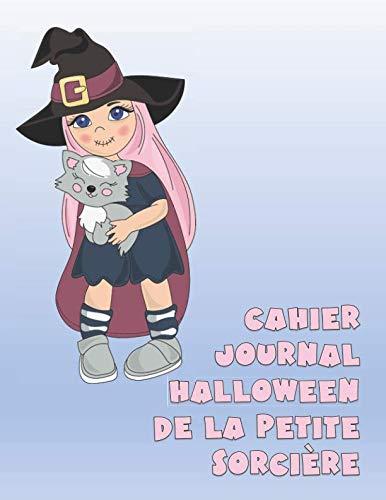 (CAHIER JOURNAL HALLOWEEN DE LA PETITE SORCIÈRE: Défi 30 jours (French)