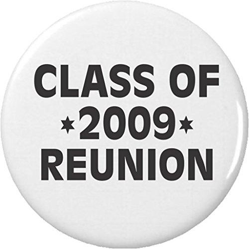 - QTY 10 Class of 2009 Reunion 2.25