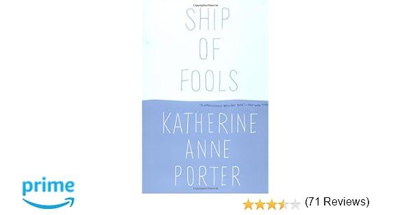 Ship of Fools: Katherine Anne Porter: 9780316713900: Amazon.com: Books