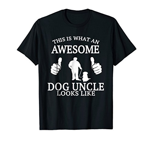Dog Uncle T Shirt for Animal Lovers Funny Awesome -