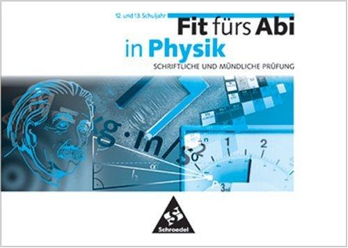 Fit fürs Abi, Fit fürs Abi in Physik