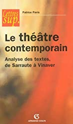 Le théâtre contemporain : Analyse des textes, de Sarraute à Vinaver (Lettres sup)