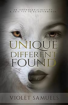 Unique, Different, Found (Nightfall Book 1) by [Samuels, Violet]