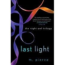 Last Light: The Night Owl Trilogy