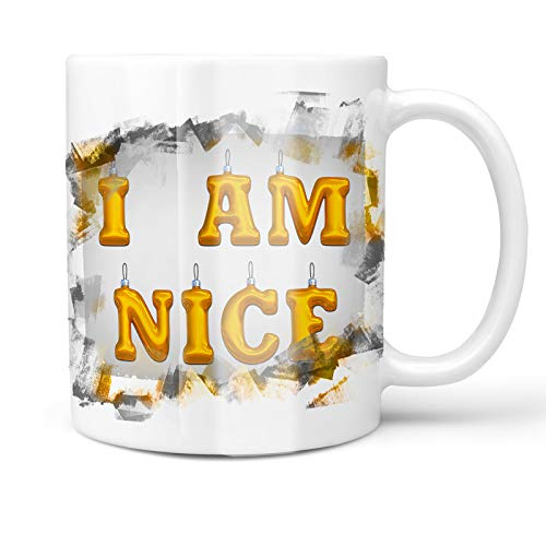 Neonblond 11oz Coffee Mug I Am Nice Christmas Ornament with your Custom Name ()