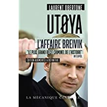 "UTOYA - L'AFFAIRE BREIVIK ""LE PLUS GRAND RECIT CRIMINEL DE L'HISTOIRE"" INTERPOL"