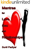Mantras for Love, Sex and Relationships