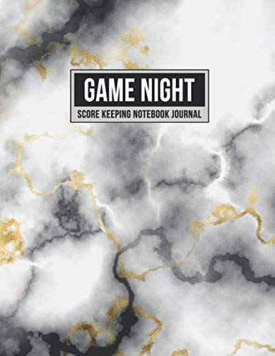 Game Night Score Keeping Notebook Journal: Simple Gaming Log For Many Family Games | Blank Score Sheets Allow You To Determine Players, Rounds, Layout and Tracking (Gold Black Marble)