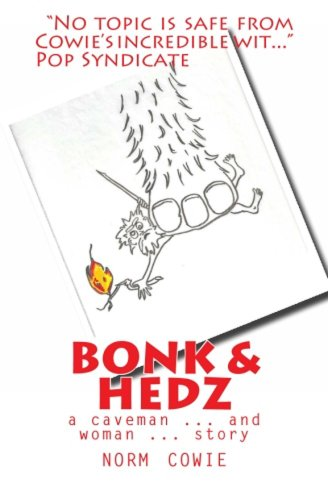 Bonk & Hedz ... a caveman ... and woman ... story