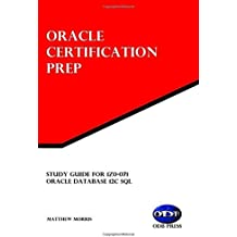 Study Guide for 1Z0-071: Oracle Database 12c SQL: Oracle Certification Prep
