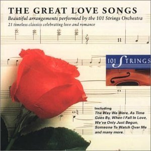 101 Strings Orchestra - The Great Love Songs By 101 Strings Orchestra (2004-01-13) - Zortam Music