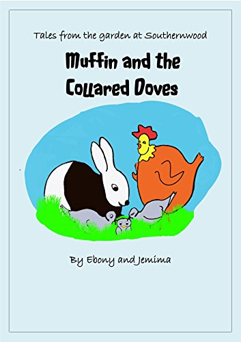 Muffin and the Collared Doves (Tales from the garden at Southernwood Book 1)