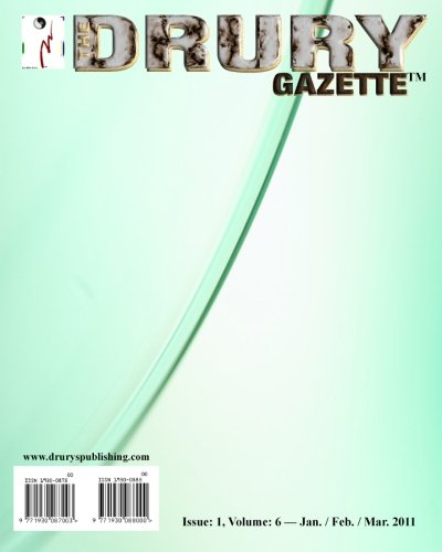 The Drury Gazette:Issue 1, Volume 6 - Jan./ Feb. / March. 2011