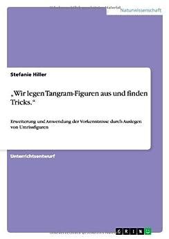 wir legen tangram figuren aus und finden tricks german edition ebook stefanie. Black Bedroom Furniture Sets. Home Design Ideas
