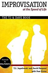 T.J. and David are internationally known, award-winning, master improvisers from Chicago's legendary scene. This in-depth look at the techniques, principles, theory and ideas behind what they do is both authoritative and enter...