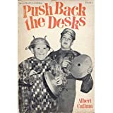 Push back the desks