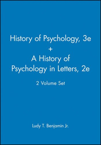 A History of Pyschology 3e & A History of Psychology in Letters 2e, 2 Volume Set