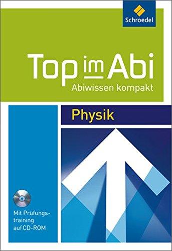 Top im Abi - Abiwissen kompakt: Physik