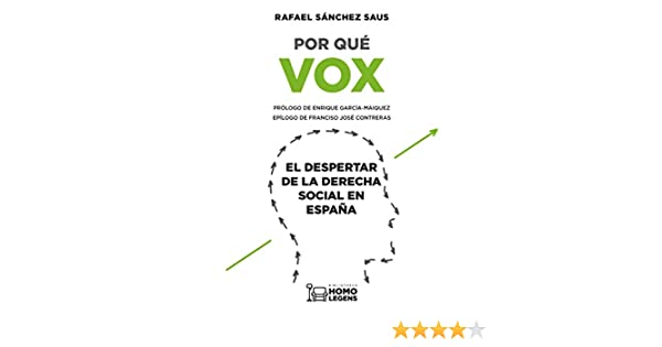 Por qué VOX: El despertar de la derecha social en España eBook ...