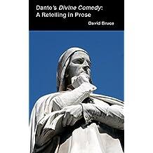 Dante's Divine Comedy: A Retelling in Prose