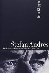 Stefan Andres: Der Christliche Humanist ALS Kritiker Seiner Zeit