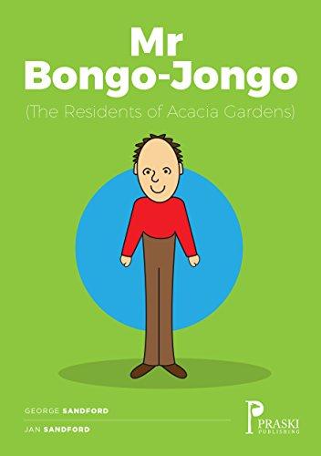 Mr Bongo-Jongo (Residents of Acacia Gardens)