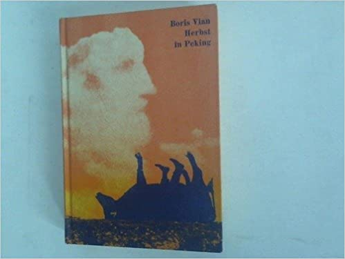 Herbst In Peking L Automne A Pekin Amazon De Boris Vian Bucher