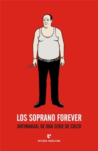 Descargar Libro Soprano Forever,los 4ed Irene Antón