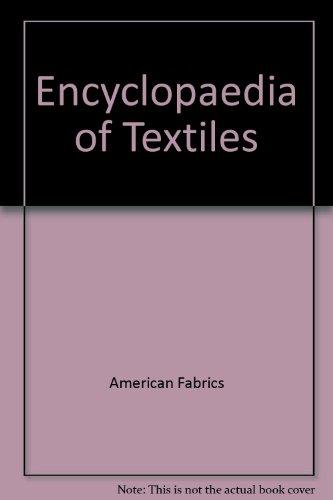 Encyclopedia of Textiles