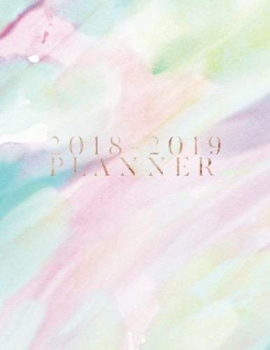 """2018-2019 Planner: Watercolor Weekly & Monthly Schedule Diary 