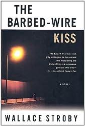 The Barbed-Wire Kiss: A Novel (Harry Rane Novels Book 1)