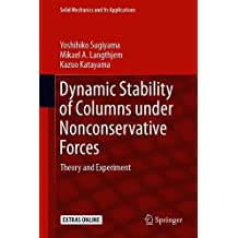 Dynamic Stability of Columns under Nonconservative Forces: Theory and Experiment
