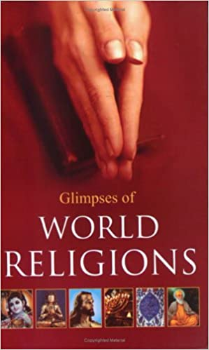 Glimpses of World Religions: 1