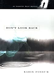 Don't Look Back (Inspector Sejer Mysteries Book 2)