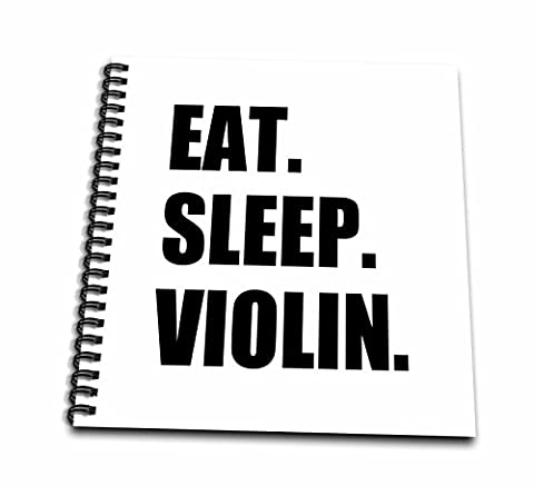 3dRose db_180455_1 Eat Sleep Violin Black Text Music Musician Fun Orchestra Practice Drawing Book, 8 by (Violin Practice Notebook)