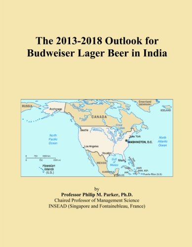 the-2013-2018-outlook-for-budweiser-lager-beer-in-india