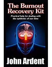 The Burnout Recovery Kit: Practical help for dealing with the epidemic of our time