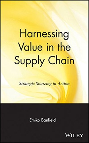 Harnessing Value in the Supply Chain: Strategic Sourcing in Action