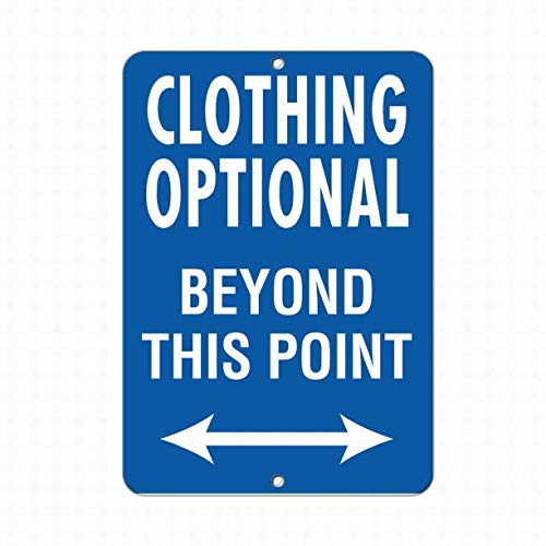 Jesiceny New Tin Sign Clothing Optional Beyond This Point Activity Sign Safety Aluminum Metal Sign for Wall Decor 8x12 INCH