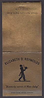 Elizabeth D Reynolds Kentucky Cocktails & Cordials giant feature matchcover