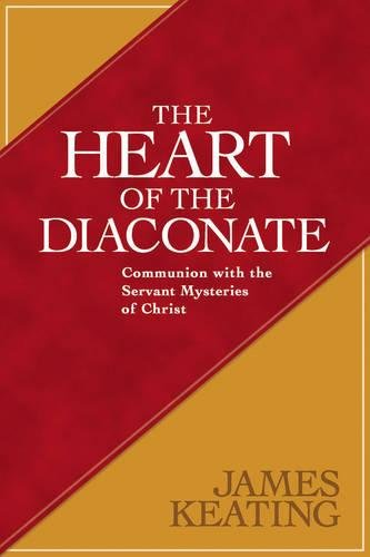 The Heart of the Diaconate - Deacons Heart