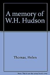 A memory of W.H. Hudson