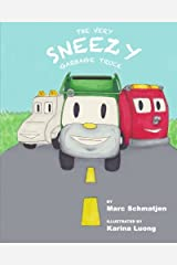 The Very Sneezy Garbage Truck Paperback