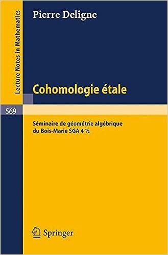 Cohomologie Etale: Seminaire d...