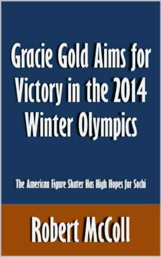 2014 Olympic Gold Medal - Gracie Gold Aims for Victory in the 2014 Winter Olympics: The American Figure Skater Has High Hopes for Sochi [Article]